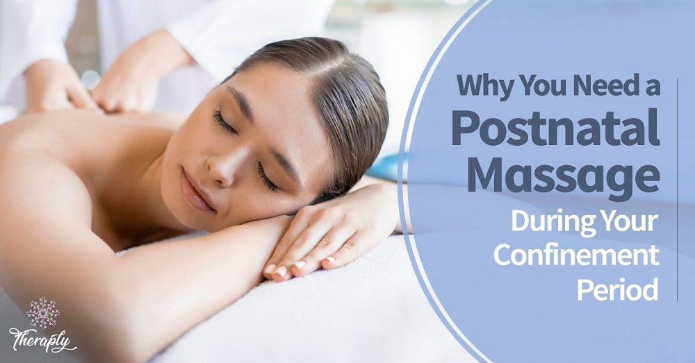 postnatal massage during confinement period