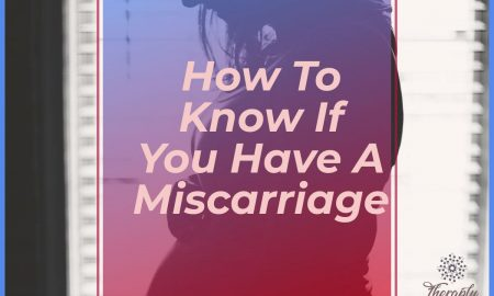 How to know if you have a miscarriage